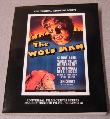 Image for The Wolf Man: The Original 1941 Shooting Script (Universal Filmscripts Series: Classic Horror Films, Volume 12)