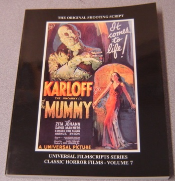 Image for The Mummy: The Original Shooting Script (Universal Filmscripts Series: Classic Horror Films, Volume 7)