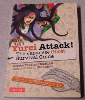 Image for Yurei Attack! The Japanese Ghost Survival Guide