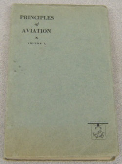 Image for The Curtiss-Wright Ground School Text, Course 1 (Principles Of Aviation, Volume 1)