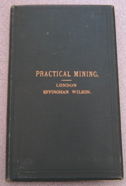 Image for Practical Mining: Fully and Familiarly Described