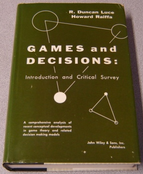Image for Games And Decisions, Introduction And Critical Survey: A Study Of The Behavioral Models Project, Bureau Of Applied Social Research, Columbia University