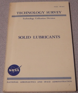 Image for Solid Lubricants (Technology Survey, Technology Utilization Division, NASA SP-5059)