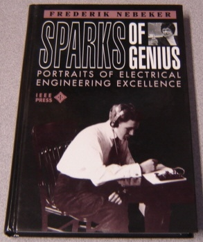 Image for Sparks of Genius: Portraits of Electrical Engineering Excellence