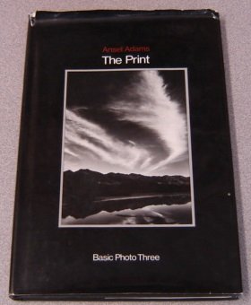 Image for The Print: Contact Printing and Enlarging (Basic Photo Series #3)