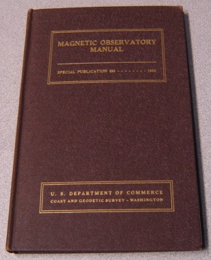 Image for Magnetic Observatory Manual: Coast and Geodetic Survey, Special Publication 283