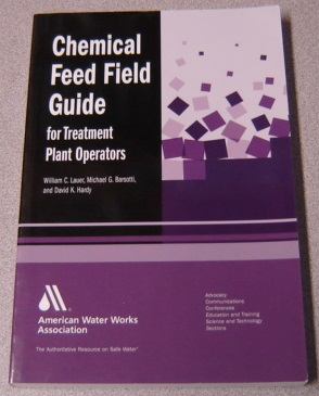 Image for Chemical Feed Field Guide for Treatment Plant Operators