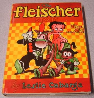 Image for The Fleischer Story In The Golden Age Of Animation