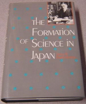 Image for The Formation of Science in Japan: Building a Research Tradition