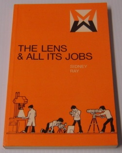 Image for The Lens And All Its Jobs (Media Manuals Series)