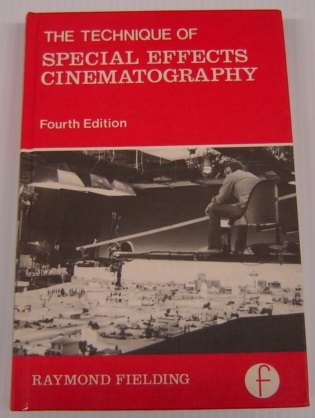Image for Techniques of Special Effects Cinematography, 4th edition (Library of Communication Techniques)