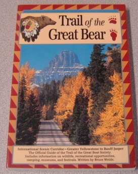 Image for Trail Of The Great Bear: The Official Guidebook Of The Trail Of The Great Bear Society