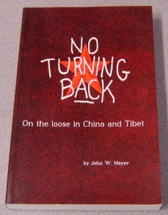 Image for No Turning Back: On The Loose In China And Tibet