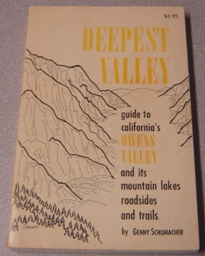Image for Deepest Valley: Guide To California's Owens Valley And Its Mountain Lakes, Roadsides And Trails