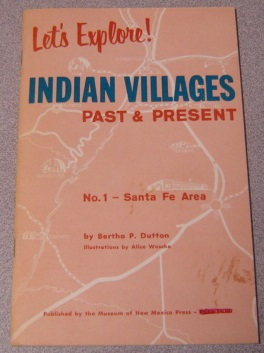 Image for Let's Explore! Indian Villages, Past And Present: No. 1 - Santa Fe Area