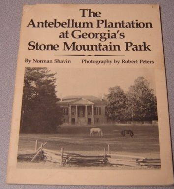 Image for The Antebellum Plantation At Georgia's Stone Mountain Park