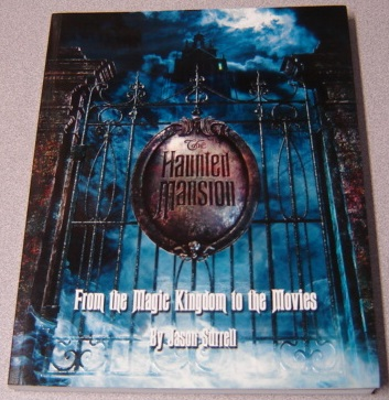 Image for The Haunted Mansion: From the Magic Kingdom to the Movies