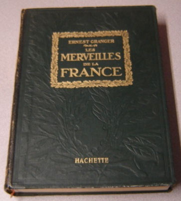 Image for Les Merveilles de la France: Le Pays, Les Monuments, Les Habitants (Quarter-Bound Leather)