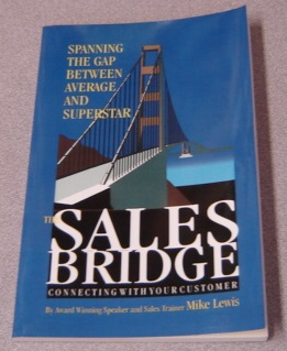 Image for The Sales Bridge: Spanning the Gap Between Average and Superstar