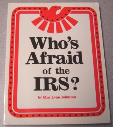 Image for Who's Afraid of the IRS?