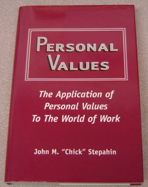 Image for Personal Values:   The Application of Personal Values to the World of Work