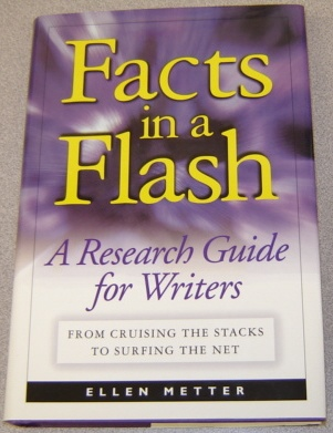 Image for Facts In A Flash:  A Research Guide for Writers: from Cruising the Stacks to Surfing the Net