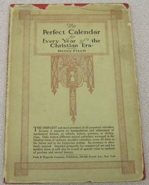 Image for The Perfect Calendar For Every Year Of The Christian Era, Designed for Practical Every-Day Use