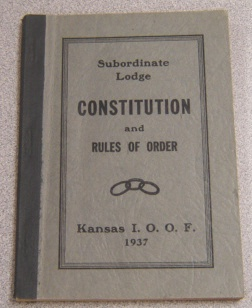 Image for Subordinate Lodge Constitution and Rules of Order, Kansas I.O.O.F.