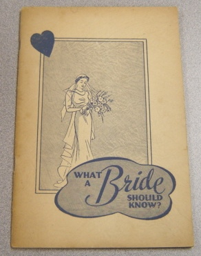 Image for What A Bride Should Know?