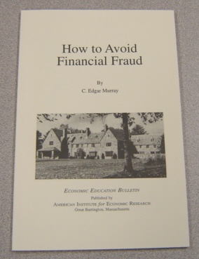 Image for How To Avoid Financial Fraud (Economic Education Bulletin, Vol. XXXIX #4, April 1999)