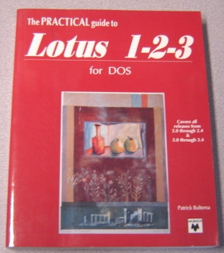 Image for The Practical Guide to Lotus 1-2-3 for DOS