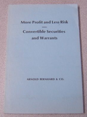 Image for More Profit And Less Risk - Convertible Securities And Warrants