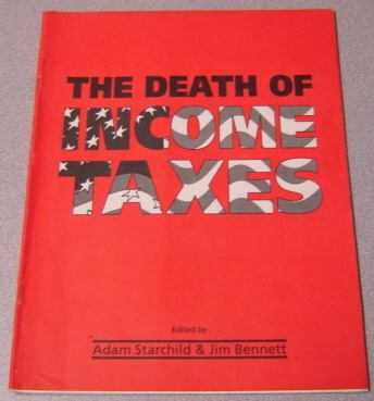 Image for The Death of Income Taxes
