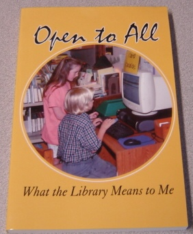 Image for Open To All: What The Library Means To Me: An Anthology