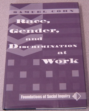 Image for Race, Gender, And Discrimination At Work (Foundations of Social Inquiry)
