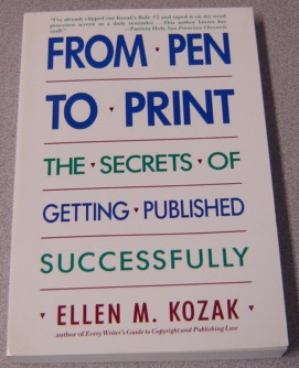 Image for From Pen to Print: The Secrets of Getting Published Successfully