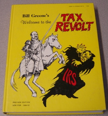 Image for Bill Greene's Welcome to the Tax Revolt