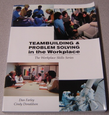 Image for Teambuilding & Problem Solving in the Workplace (The Workplace Skills Series)