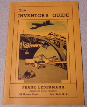 Image for The Inventor's Guide: A Booklet Of Useful Information For The Man Or Woman With A New Idea