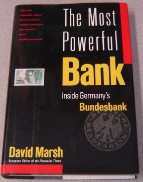Image for The Most Powerful Bank: Inside Germany's Bundesbank