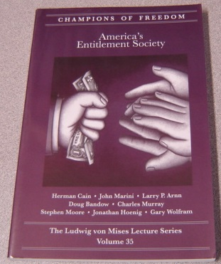 Image for America's Entitlement Society (champions Of Freedom: The Ludwig Von Mises Lecture Series, Volume 35)